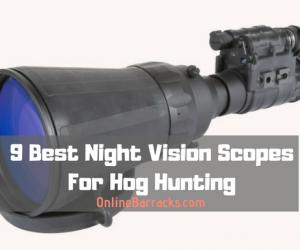 best night vision scope for hog hunting