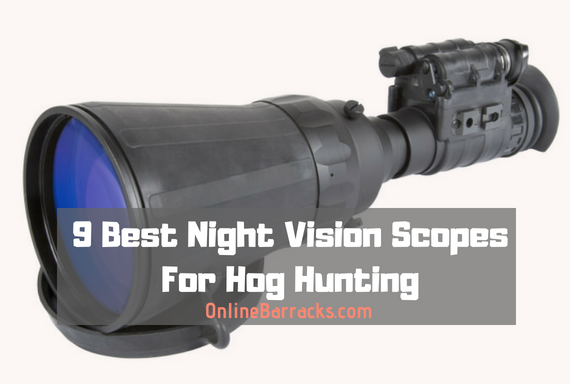 best night vision scope for hog hunting