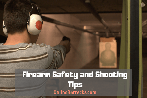 Firearm safety and shooting tips