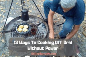 Cooking off the grid without power