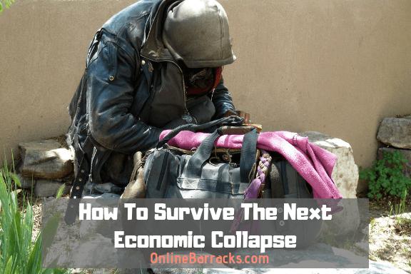 How to survive economic collapse