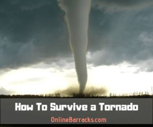 How to survive tornado