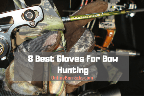Best gloves for bow hunting