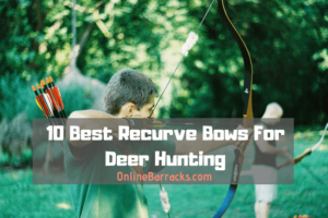 best recurve bows for deer hunting