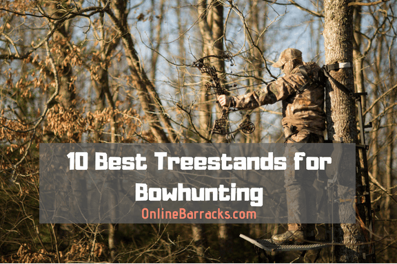 best tree stands for bow hunting