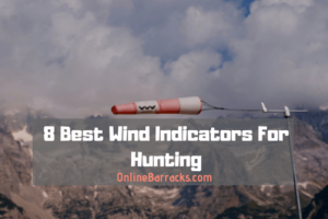 best wind indicator for hunting
