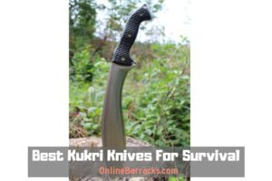 Best Kukri Knives