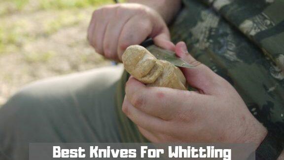 best knives for whittling